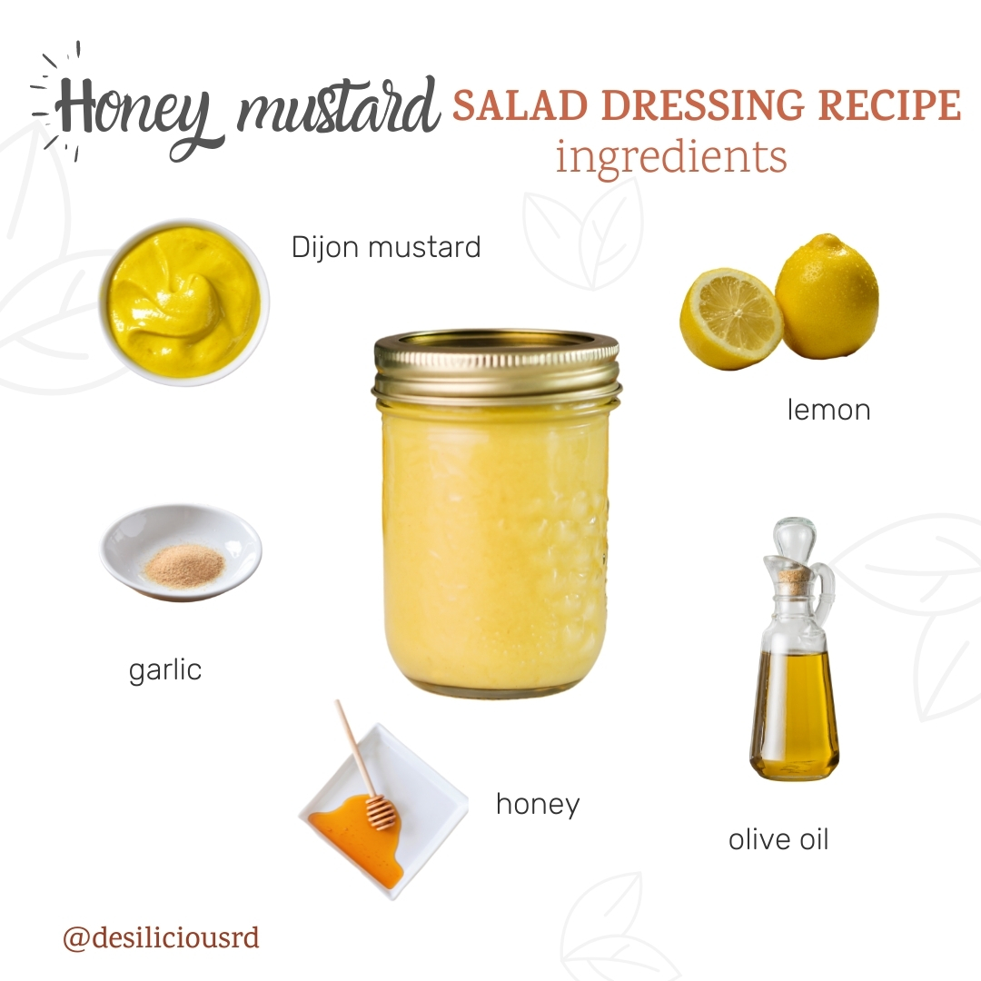 graphic showing honey mustard salad dressing in a mason jar with its respective ingredients all around with accompanying labels
