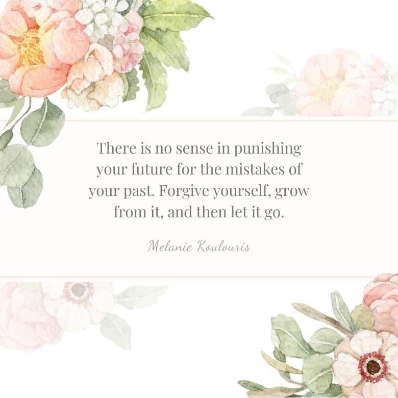 white graphic with peach and pink flowers with leaves overlaid with a self love quote by Melanie Koulouris