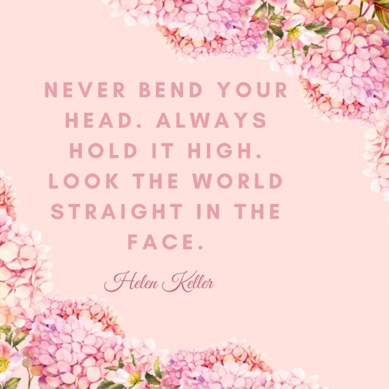 pink graphic with pink flowers overlaid with a self love quote by Helen Keller